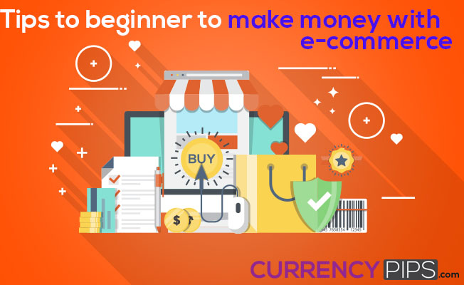 beginner to make money with e-commerce
