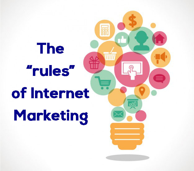 "The ""rules"" of Internet Marketing"