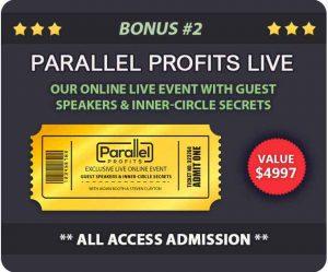 BONUS 2 - PARALLEL PROFITS LIVE