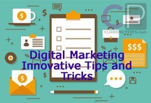 Digital Marketing Innovative Tips and Tricks
