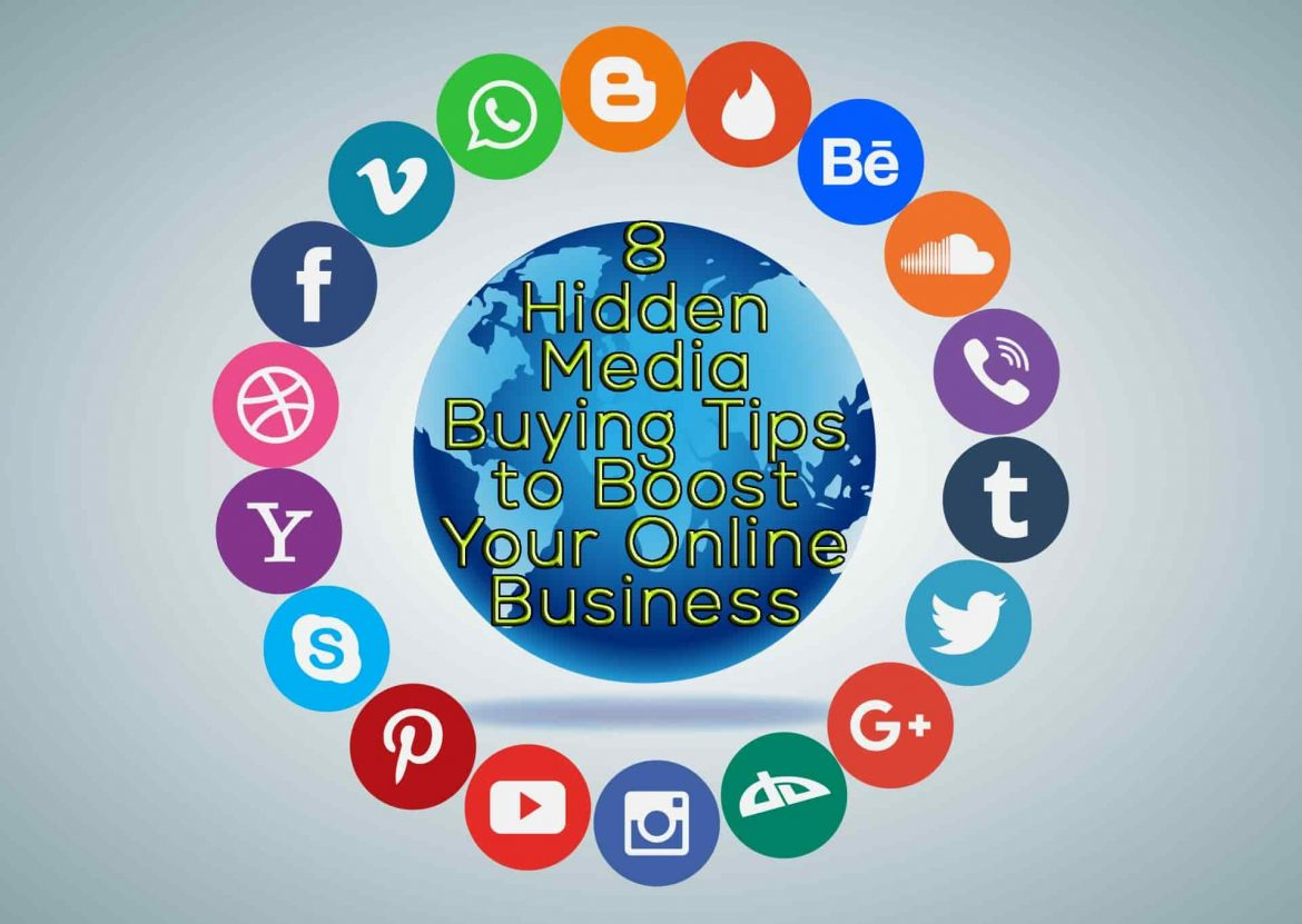 8 Hidden Media Buying Tips to Boost Your Online Business