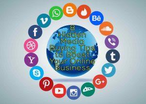 8 Hidden Media Buying Tips to Boost Your Online Business